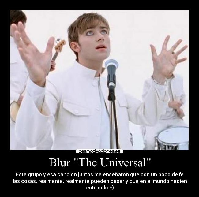 "Blur ""The Universal"" | Desmotivaciones"