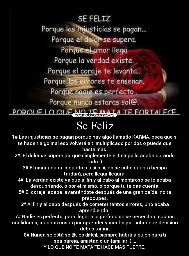 Gallery images and information: Se Feliz Porque Las Injusticias Se ...