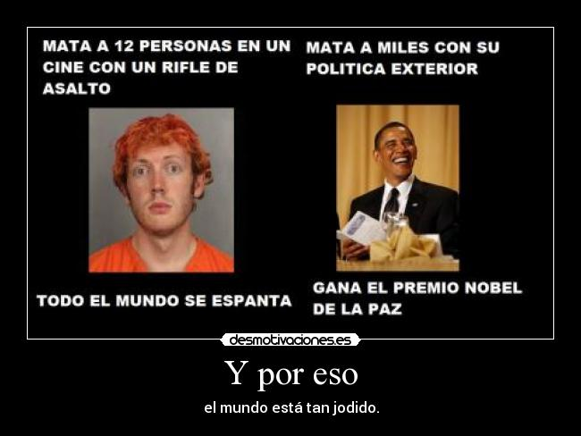 carteles obama james holmes desmotivaciones