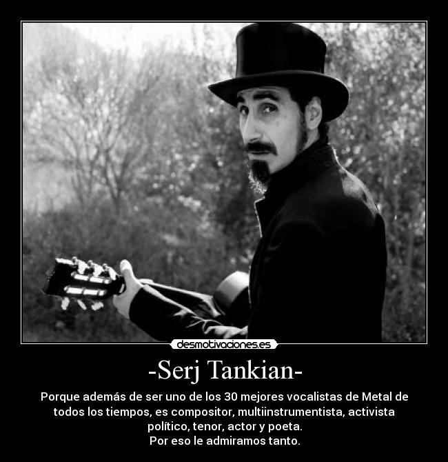 Serj Tankian Todo Un Idolo Info En Taringa