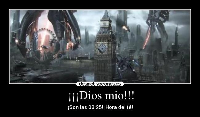 carteles dios idea sacada very demotivational verydemotivational reapers mass effect londres big ben anonimo13 desmotivaciones