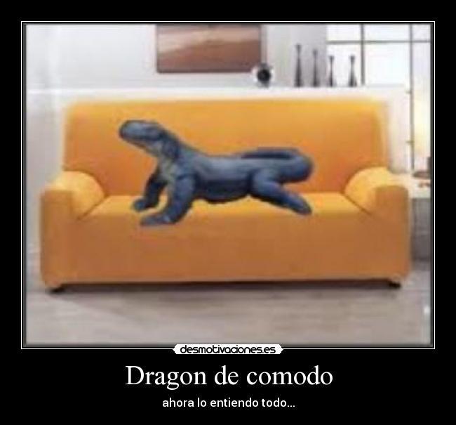 carteles dragon comodo desmotivaciones