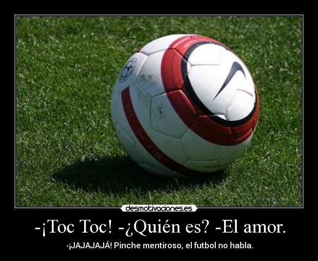 Desmotivaciones Futbol Amor