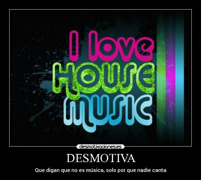 Usuario yazmin pineda desmotivaciones for Us house music