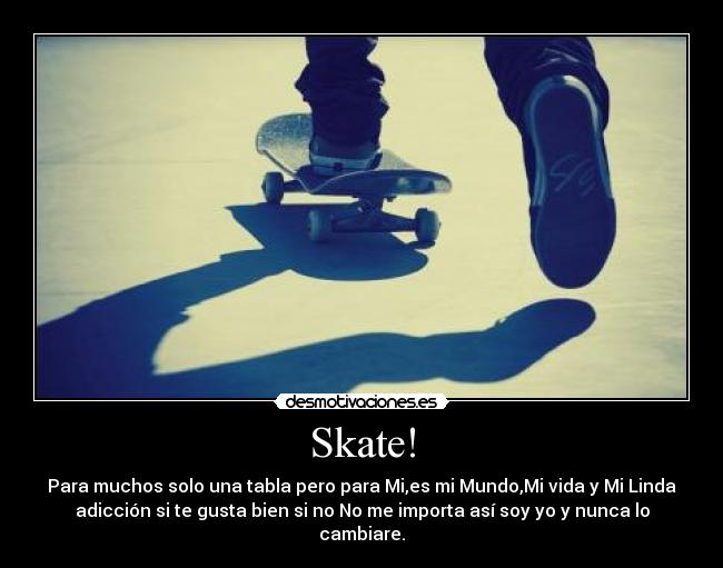 Skate! | Desmotivaciones