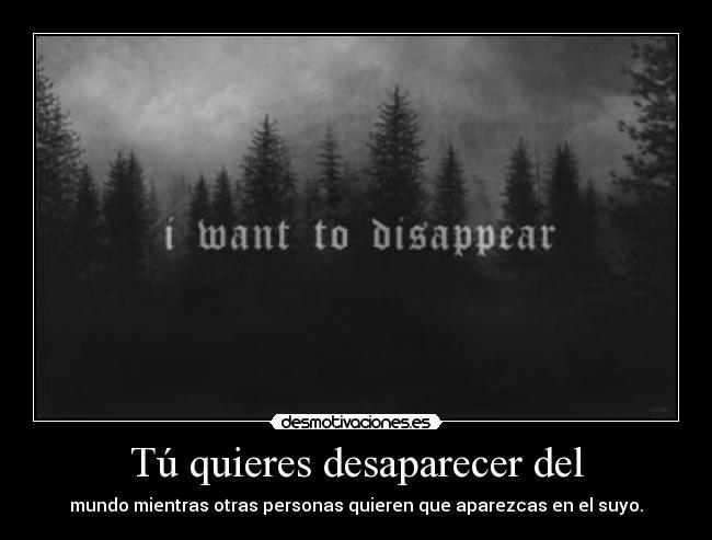 Tu-quieres-desaparecer-del