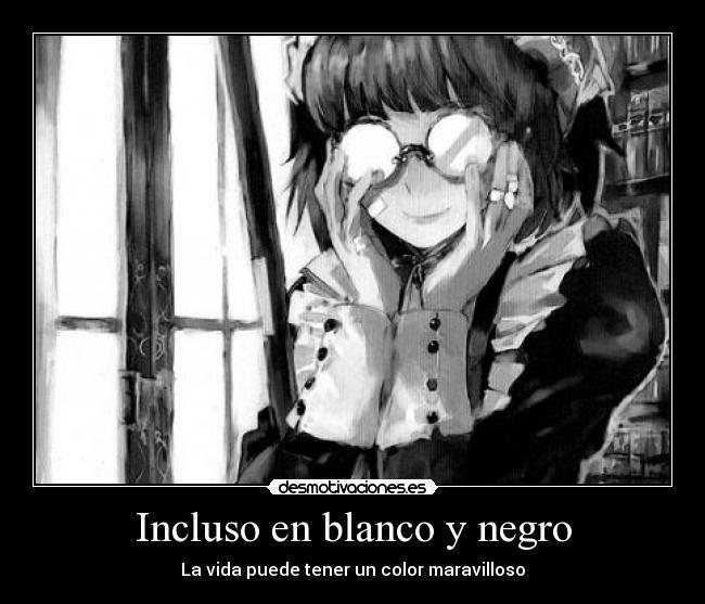 Incluso En Blanco Y Negro