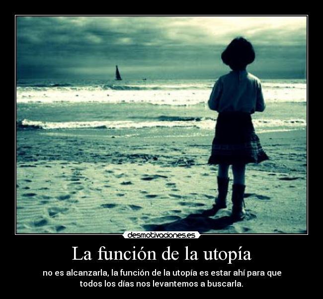 http://img.desmotivaciones.es/201208/utopia.jpg