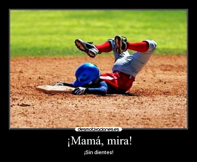carteles baseball beisbol tortazo hostia ostia caer tierra herida dolor golpe tropezon zancadilla anonimo13 desmotivaciones