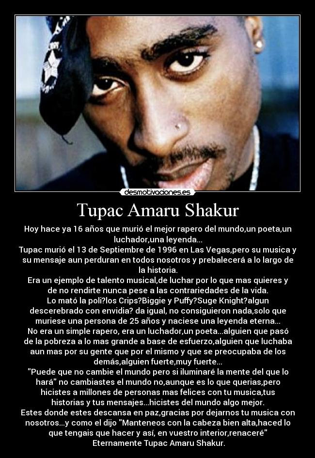 a biography of the life and times of tupac amaru shakur In 1996 tupac shakur, one of the most talented artists of his time, was murdered by an unknown gunman fred l johnson and tayannah lee mcquillar examine the theories surrounding his death and the story of tupac's lost legacy in this definitive biographyfor millions, shakur gave voice to their stories, but there was also another side to him, revealed as his life spun out of control, as the.