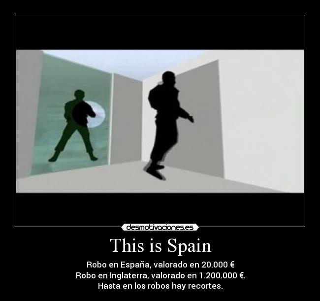 This is Spain - Robo en Espaa, valorado en 20.000 