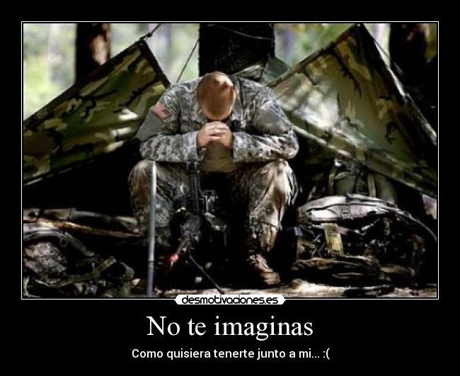 Frases De Amor Militar: Imágenes Y Carteles De MILITAR Pag. 33