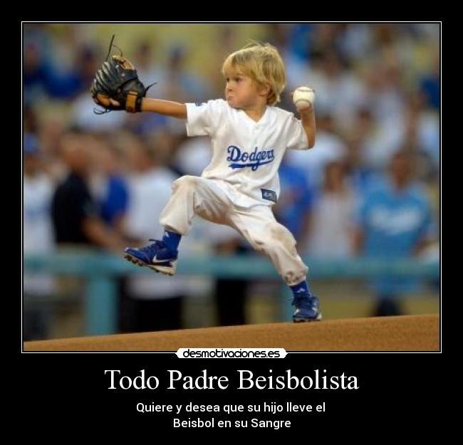 carteles padre beisbol desmotivaciones