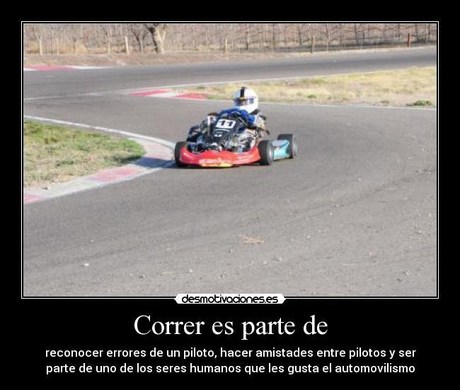 Imágenes Y Carteles De Karting Pag 1 Desmotivaciones