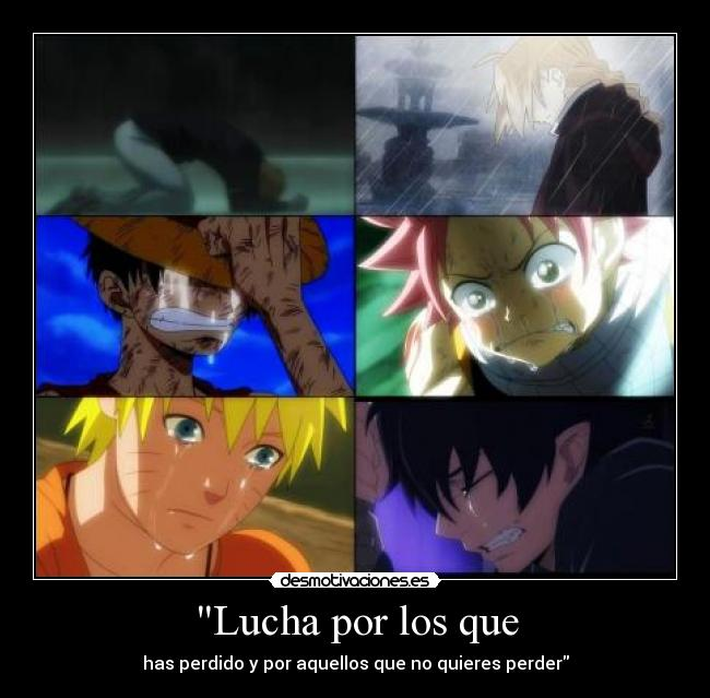 carteles anime manga naruto shippuden one piece fairy tail bleach full metal alchemist exorcist desmotivaciones