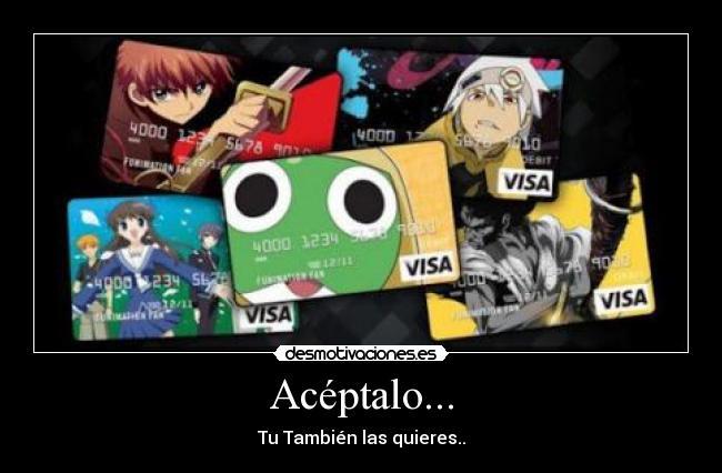carteles anime tarjetas credito desmotivaciones