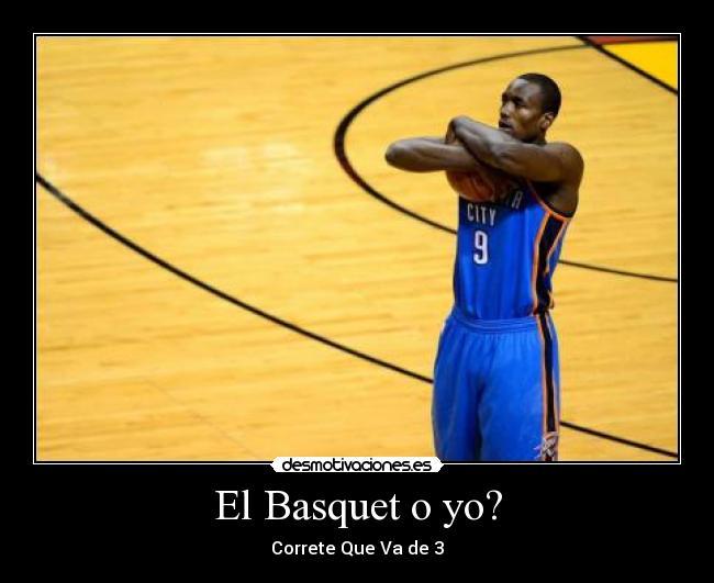 Imagenes De Basquet Con Frases De Amor: El Basquet O Yo?