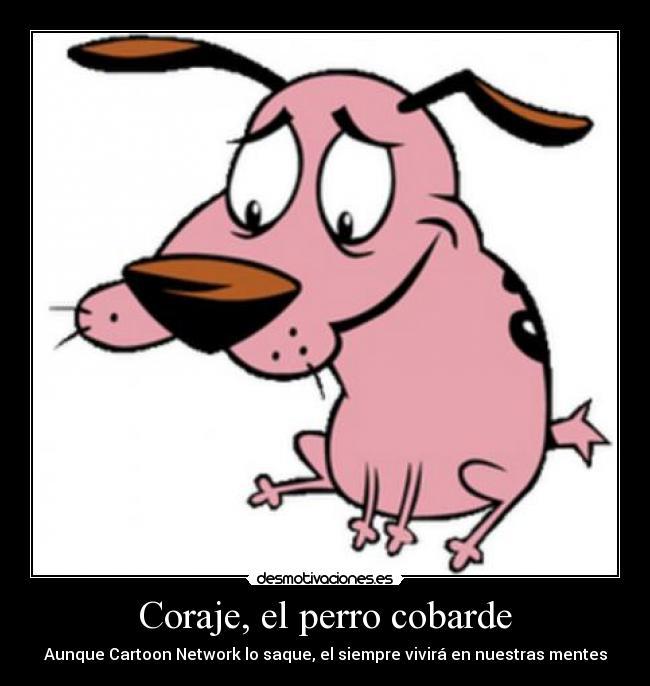 fotos coraje el perro cobarde: