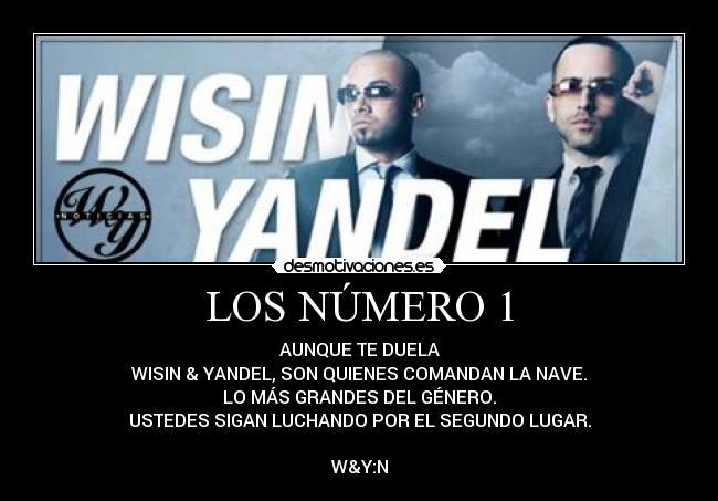Carteles Y Desmotivaciones De Wisin Yandel Wy
