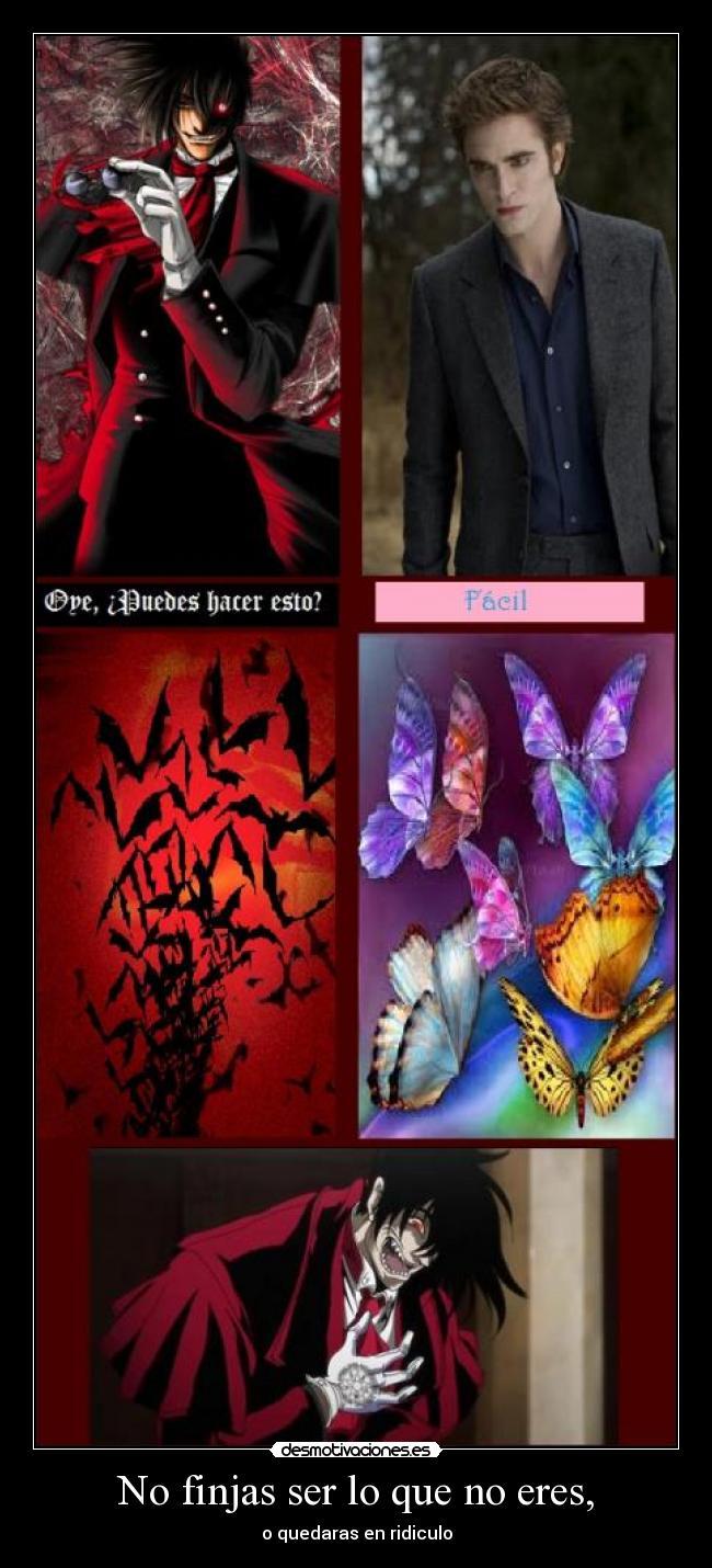 carteles alucard hellsing mariposa edward murcielagos finjir lol burla troll desmotivaciones