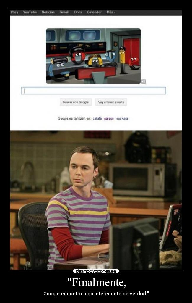 carteles series television the big bang theory sheldon cooper google star trek desmotivaciones