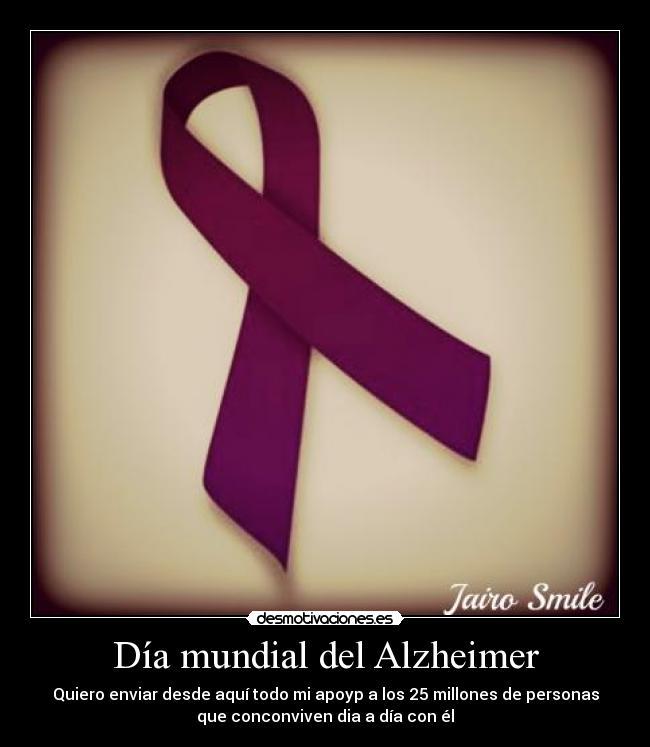 Día Mundial Del Alzheimer Desmotivaciones