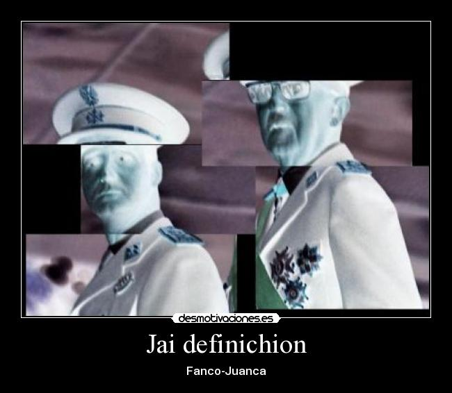 Jai definichion - Fanco-Juanca