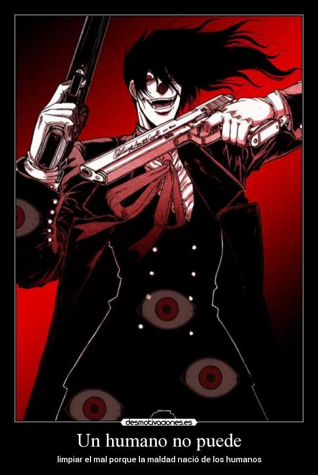 carteles anime arukardo alucard dato curioso hellsing todos los personasjes tienen guantes porque desmotivaciones
