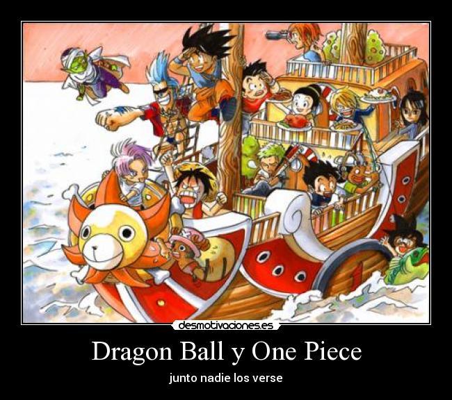 Dragon Ball y One Piece - junto nadie los verse