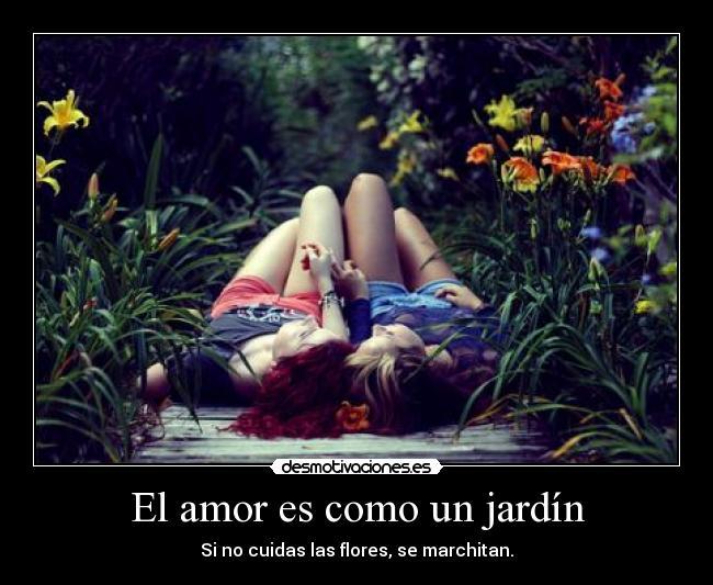 El amor es como un jard n desmotivaciones for Amor en el jardin