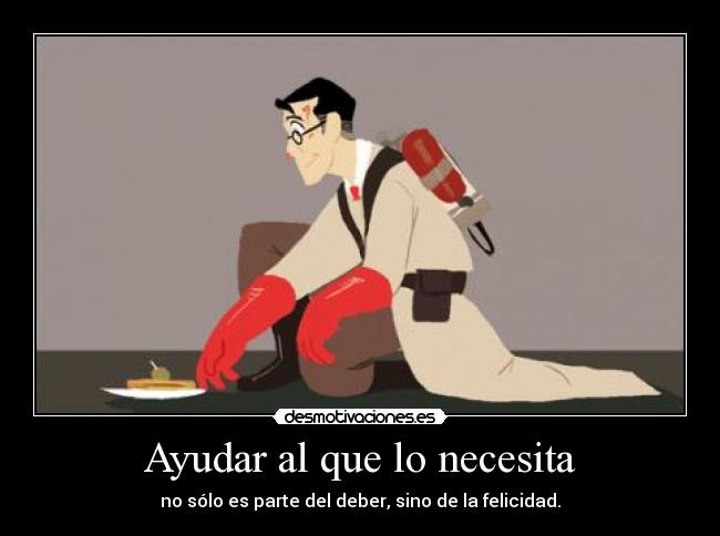 carteles medic the medic yay vuelto bitches tf2 team fortress desmotivaciones