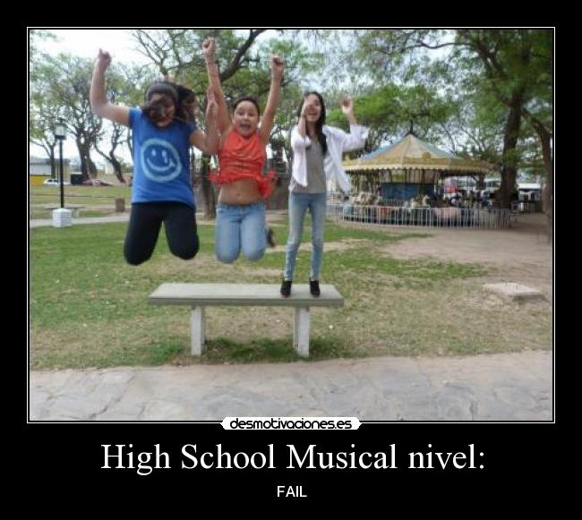 High School Musical nivel: - FAIL