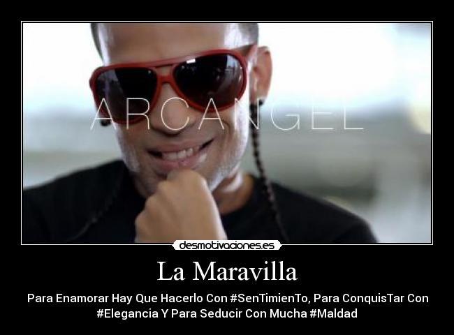Imagenes De Arcangel La Maravilla | Todas Frases