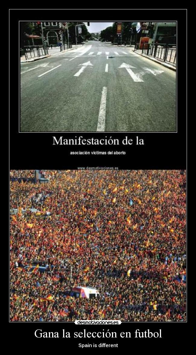 Gana la selección en futbol - Spain is different