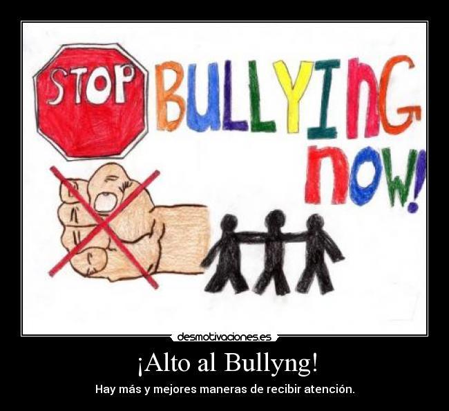 Alto Al Bullyng Desmotivaciones