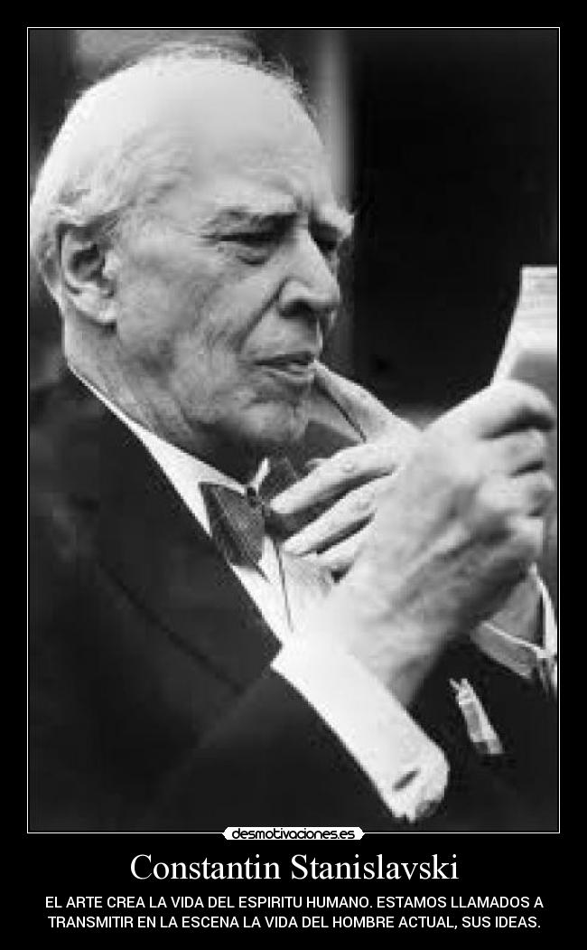 Constantin Stanislavski Desmotivaciones
