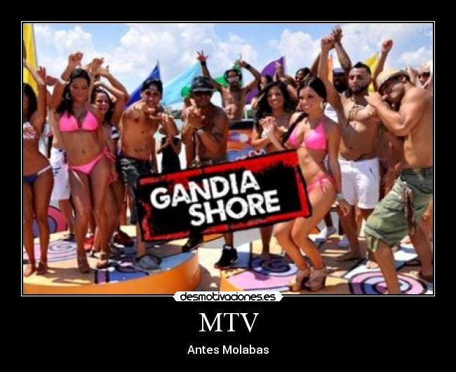 MTV - Antes Molabas