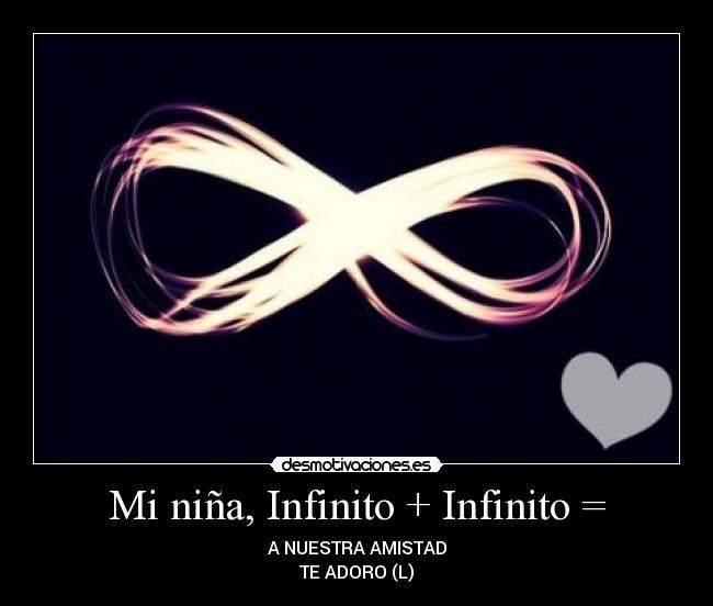 Mi niña, Infinito + Infinito = | Desmotivaciones