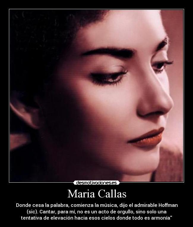 Maria Callas Desmotivaciones