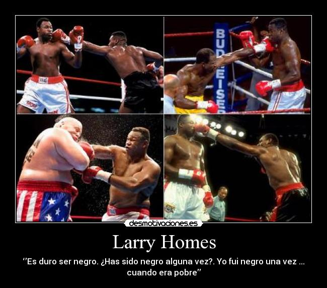 carteles larry homes desmotivaciones