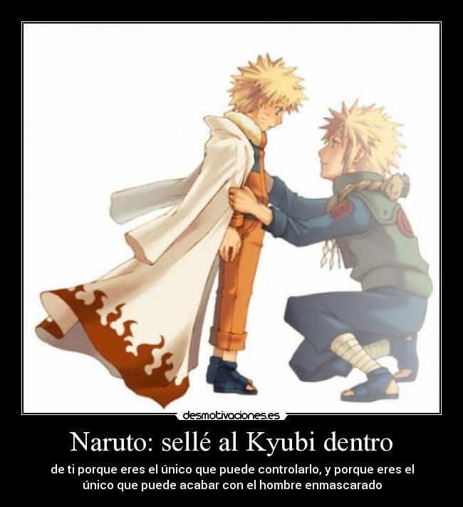 Naruto Selle Al Kyubi Dentro Desmotivaciones