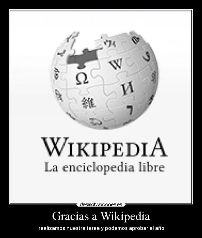 Carteles de Wikipedia Pag. 6 | Desmotivaciones