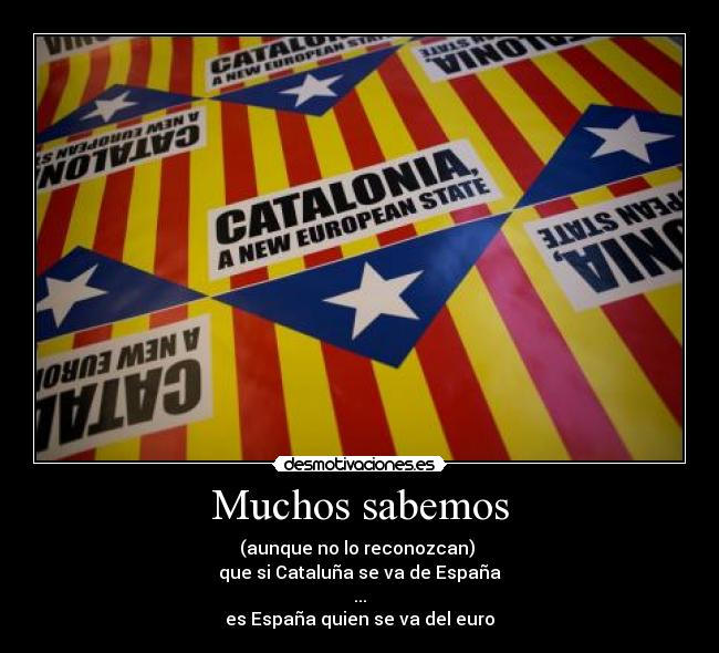 Independencia de Cataluña • Foros de SóloIngeniería.NET