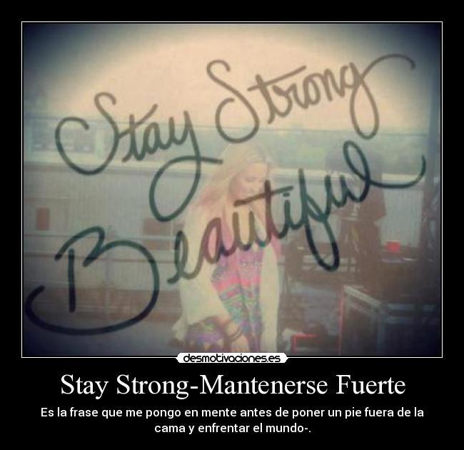 Stay Strong Mantenerse Fuerte Desmotivaciones