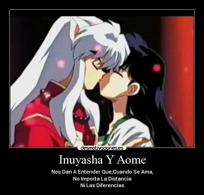 Inuyasha Y Aome   Desmotivaciones