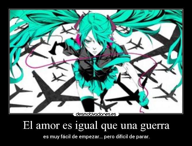 El Amor Es Igual Que Una Guerra