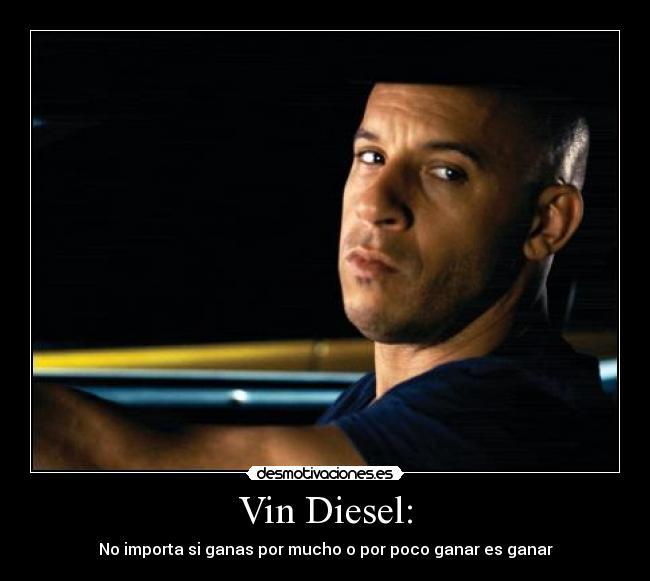 Imagenes De Vin Diesel Con Frases De Amor Smartfren R