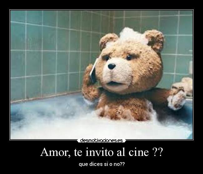 Amor, te invito al cine ?? | Desmotivaciones