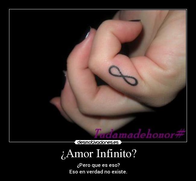 Amor Infinito? | Desmotivaciones