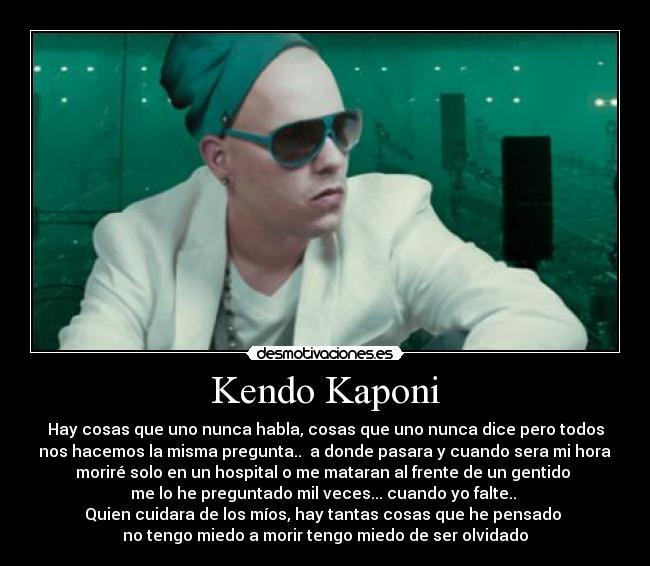 Frases, pensamientos y reflexiones Kendo Kaponi - YouTube